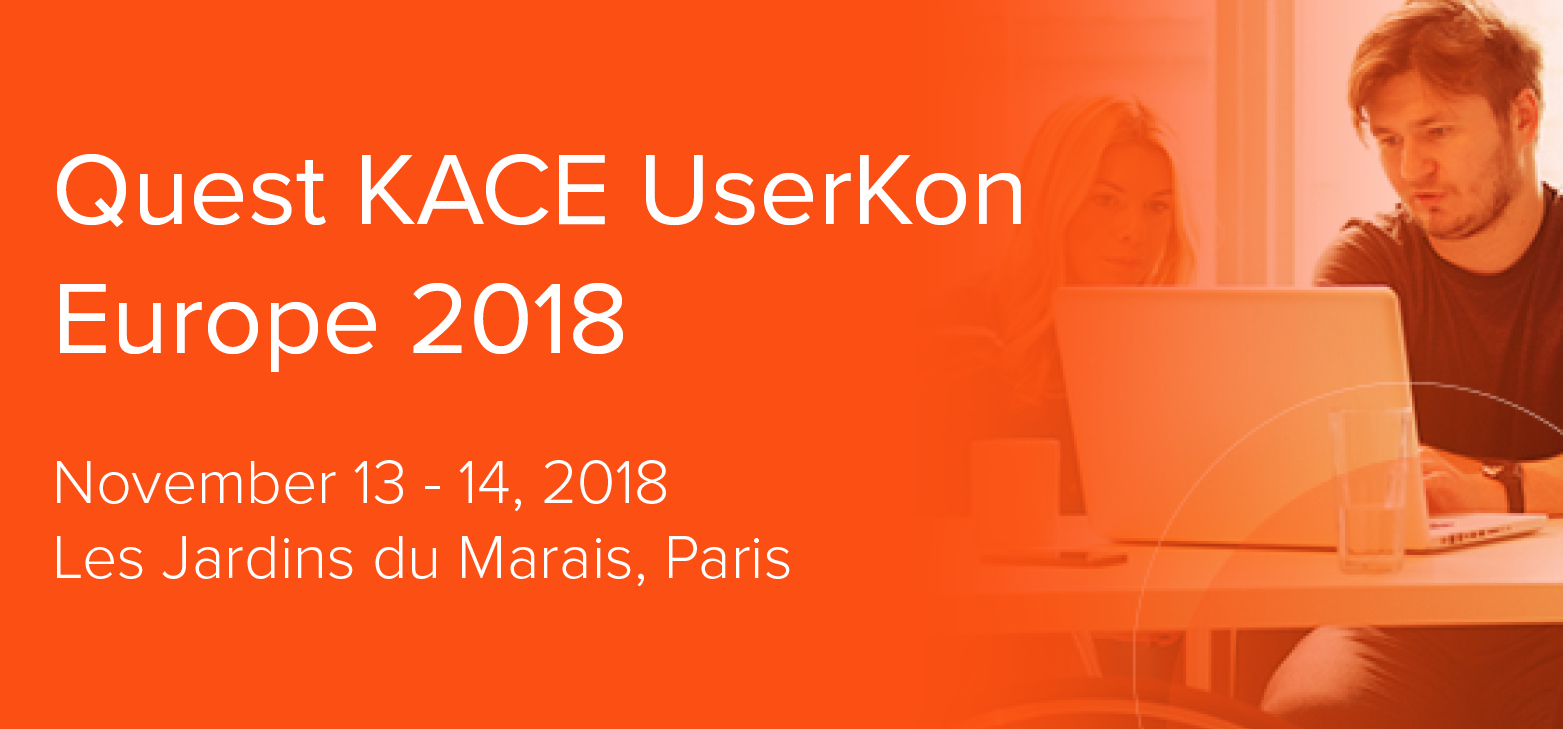 Quest KACE UserKon Europe 2018