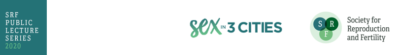 Sex in 3 Cities Lectures 2020