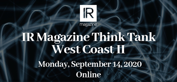 IR Magazine Think Tank - West Coast II